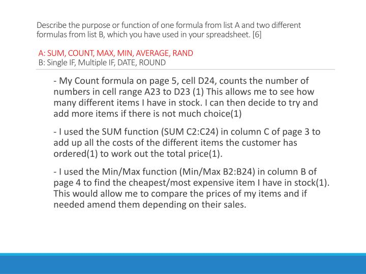 Describe the purpose or function of one formula from list A and two different formulas