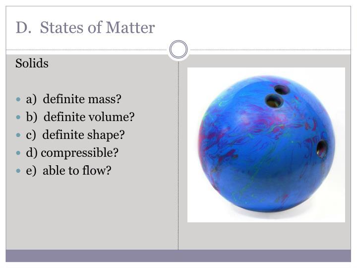 D.  States of Matter