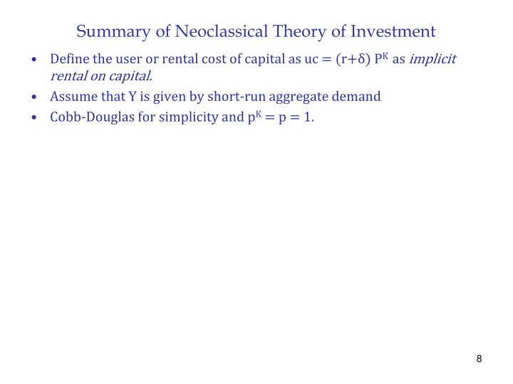 Summary of Neoclassical Theory of Investment