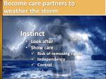 become care partners to weather the storm1