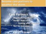 become care partners to weather the storm2