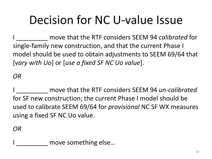 Decision for NC U-value Issue