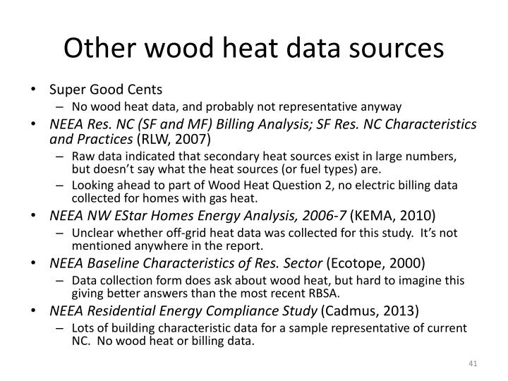 Other wood heat data sources