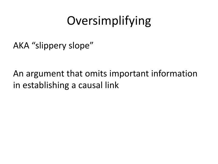 Oversimplifying