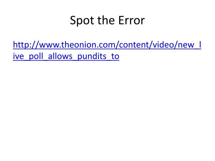 Spot the Error