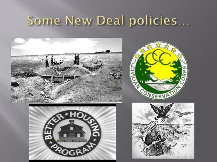 Some New Deal policies…