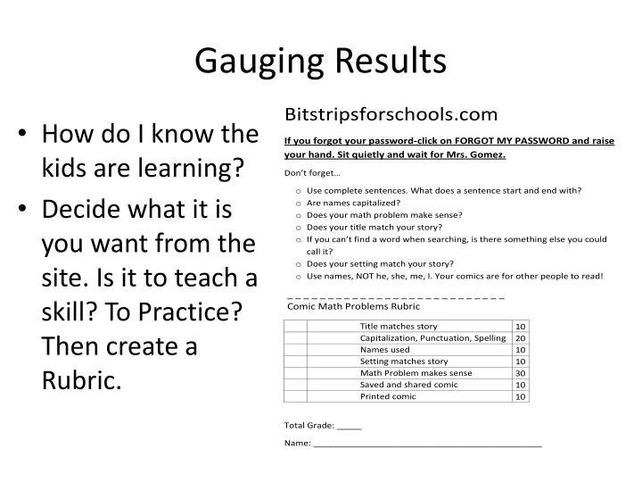 Gauging Results