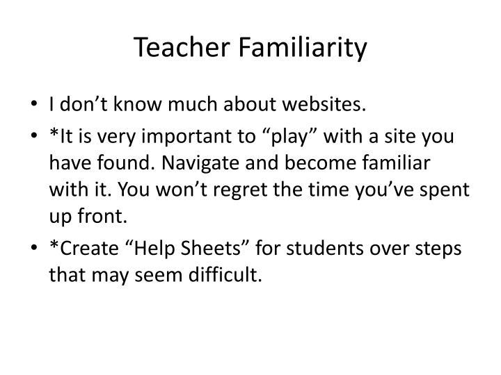 Teacher Familiarity