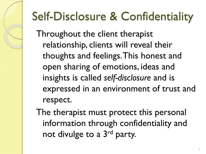 Self-Disclosure & Confidentiality