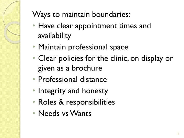 Ways to maintain boundaries: