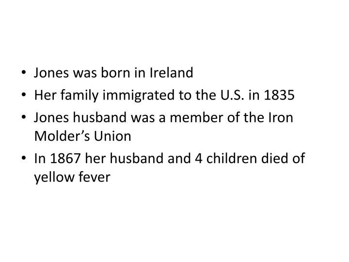 Jones was born in Ireland