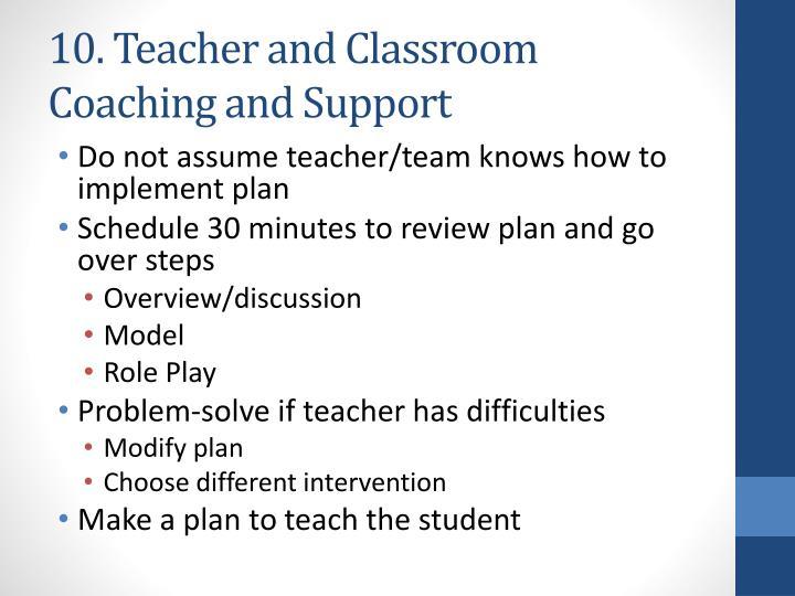 10. Teacher and Classroom Coaching
