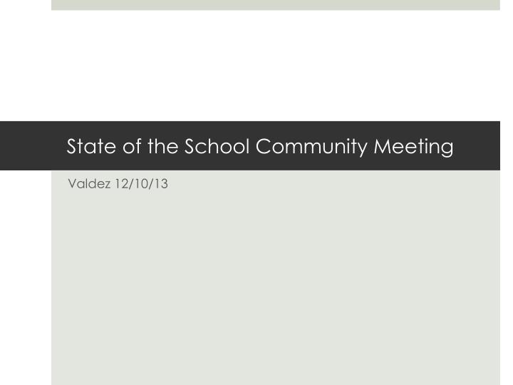 state of the school community meeting