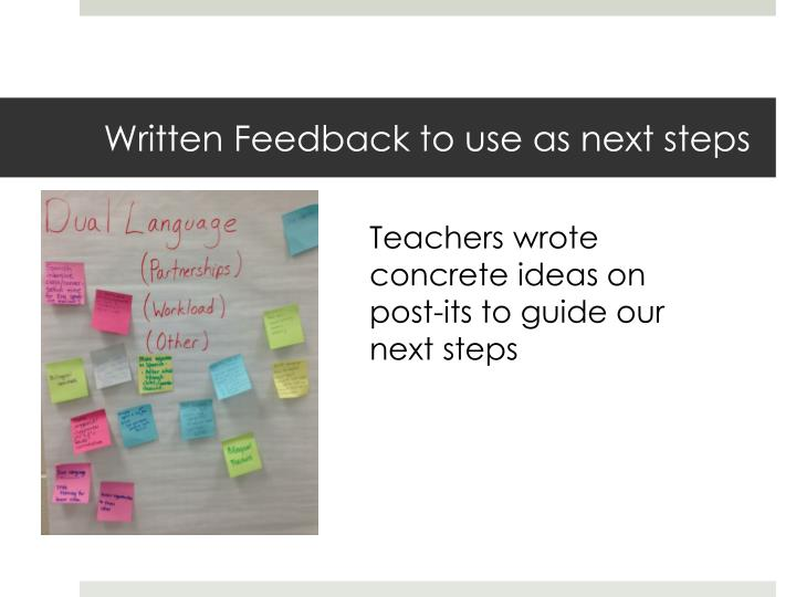 Written Feedback to use as next steps