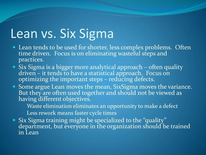 Lean vs. Six Sigma