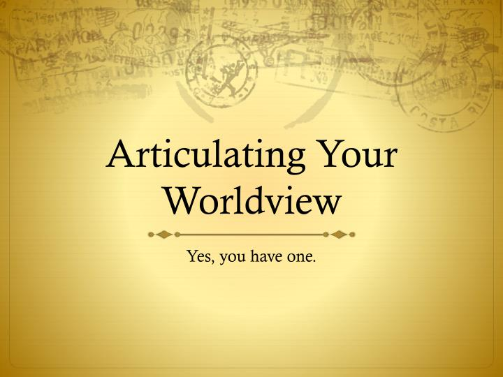 Articulating Your