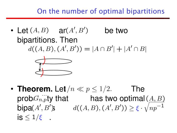 On the number of optimal bipartitions