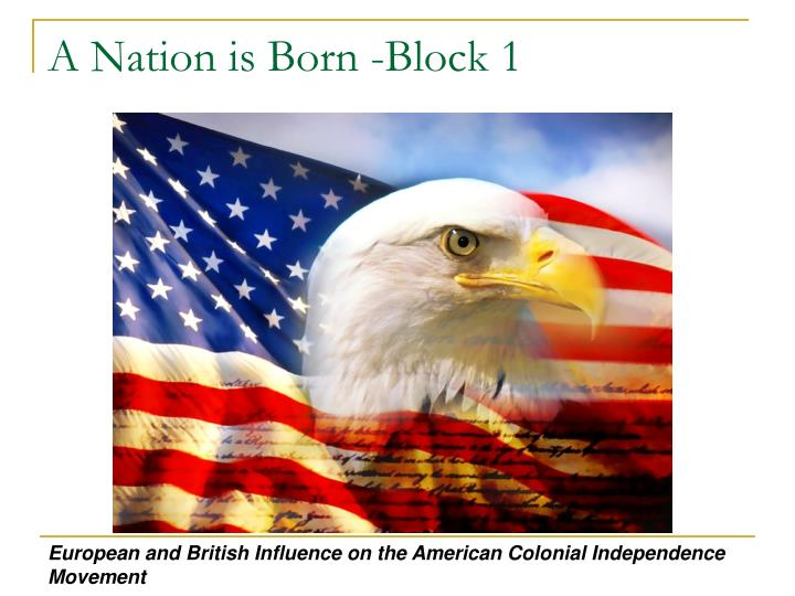 A nation is born block 1