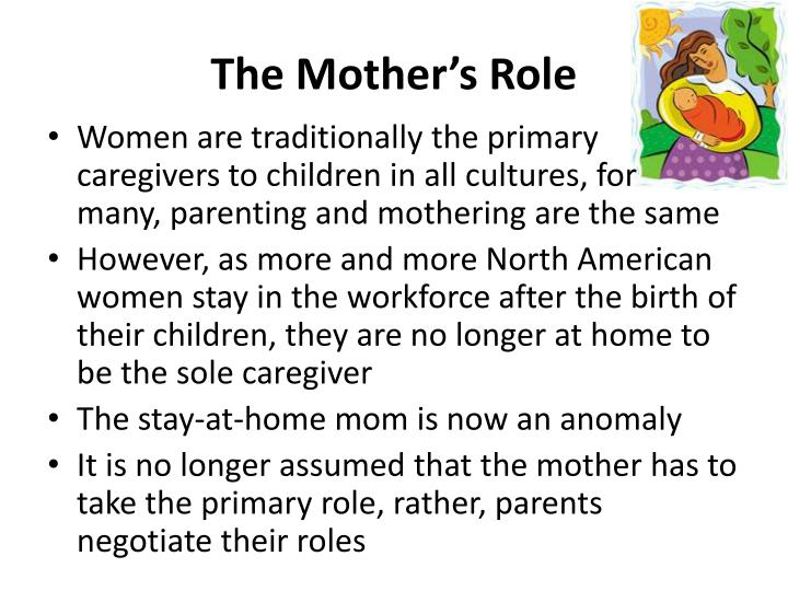 The Mother's Role