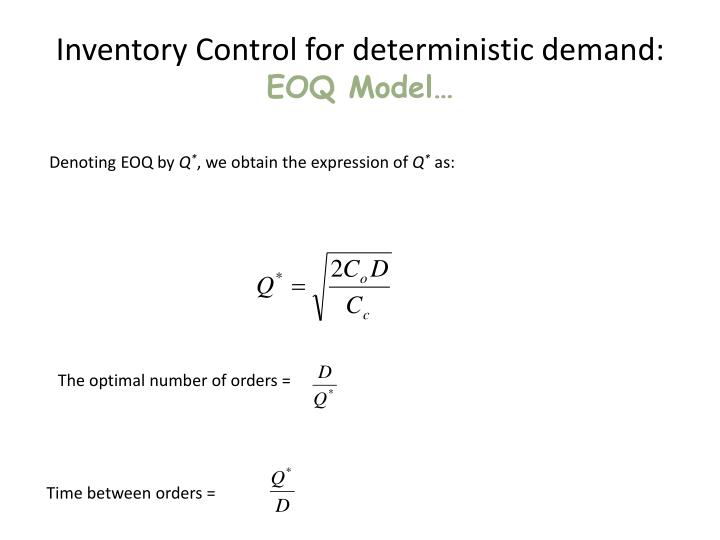 Inventory Control for deterministic demand: