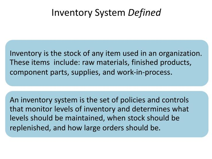 Inventory system defined