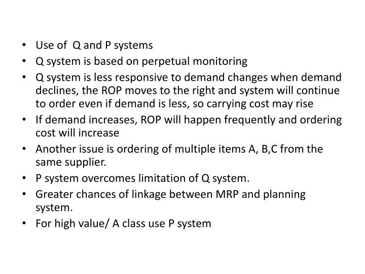 Use of  Q and P systems