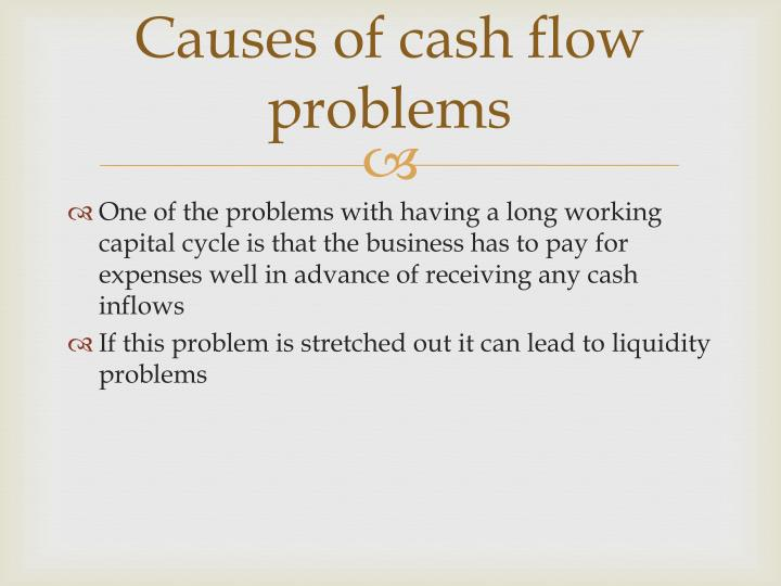 Causes of cash flow problems