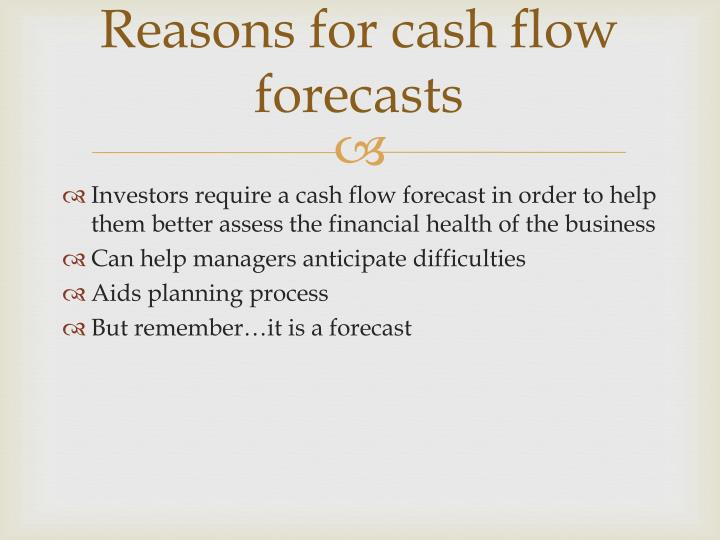 Reasons for cash flow forecasts