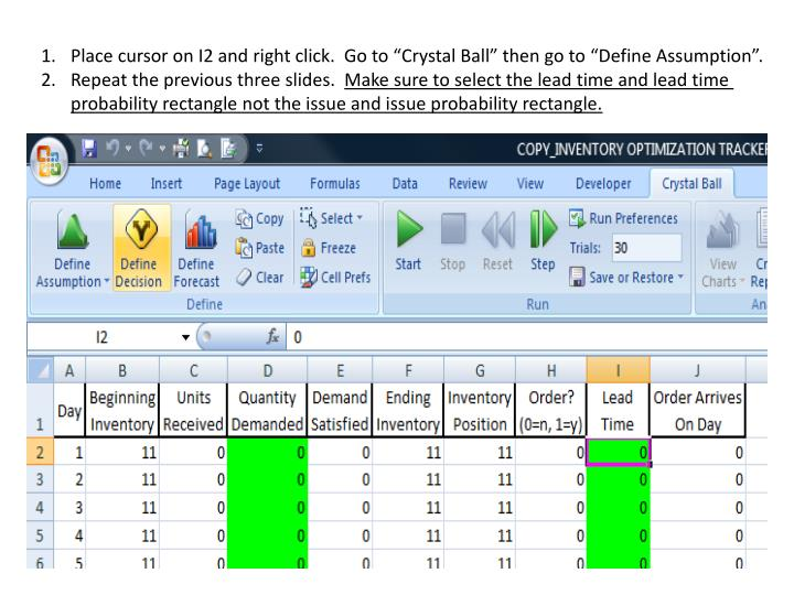 """Place cursor on I2 and right click.  Go to """"Crystal Ball"""" then go to """"Define Assumption""""."""