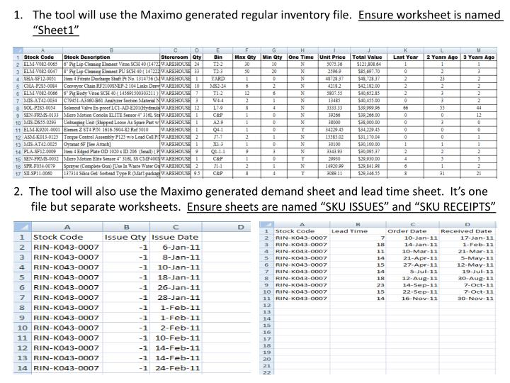 The tool will use the Maximo generated regular inventory file.
