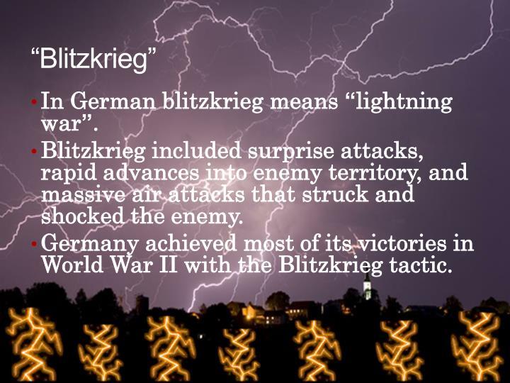 """Blitzkrieg"""