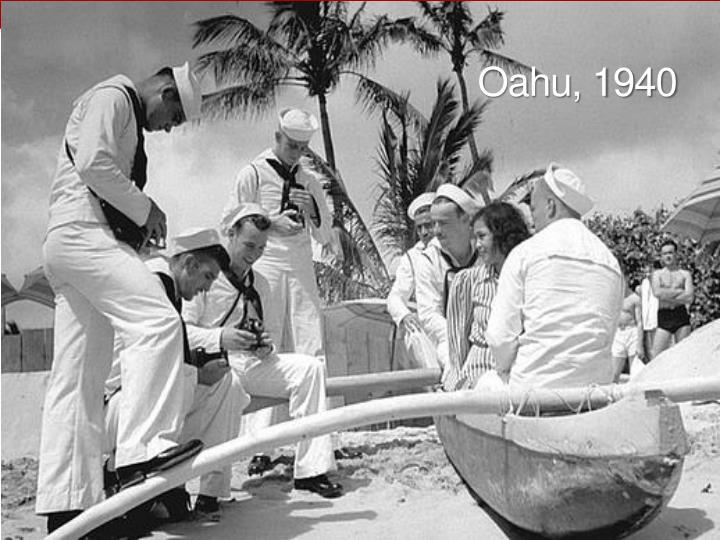 Oahu, 1940