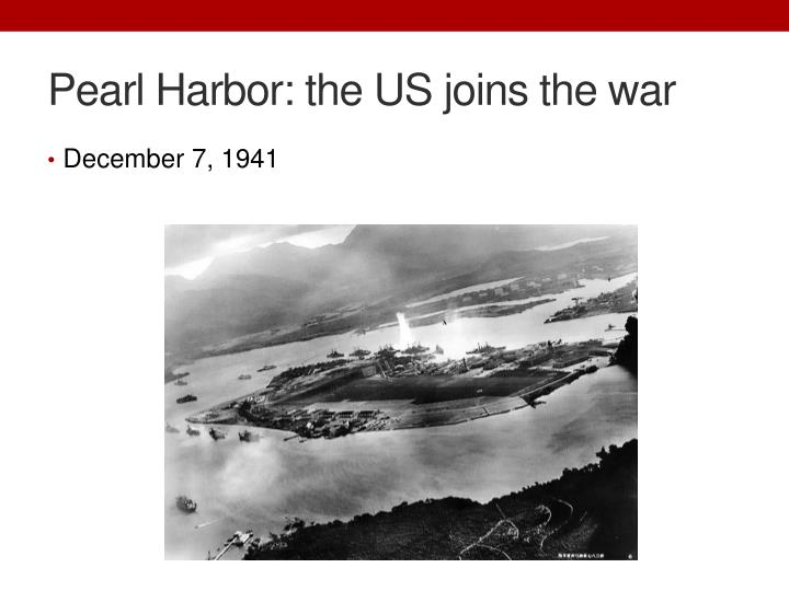 Pearl Harbor: the US joins the war