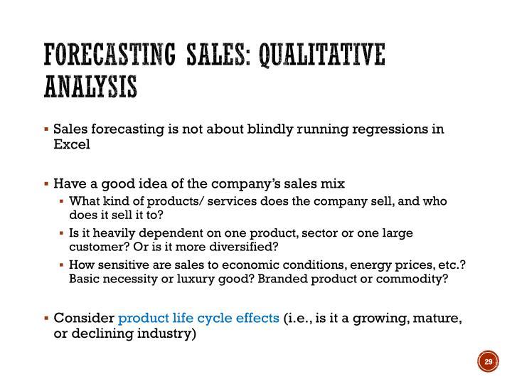 Forecasting sales: Qualitative analysis