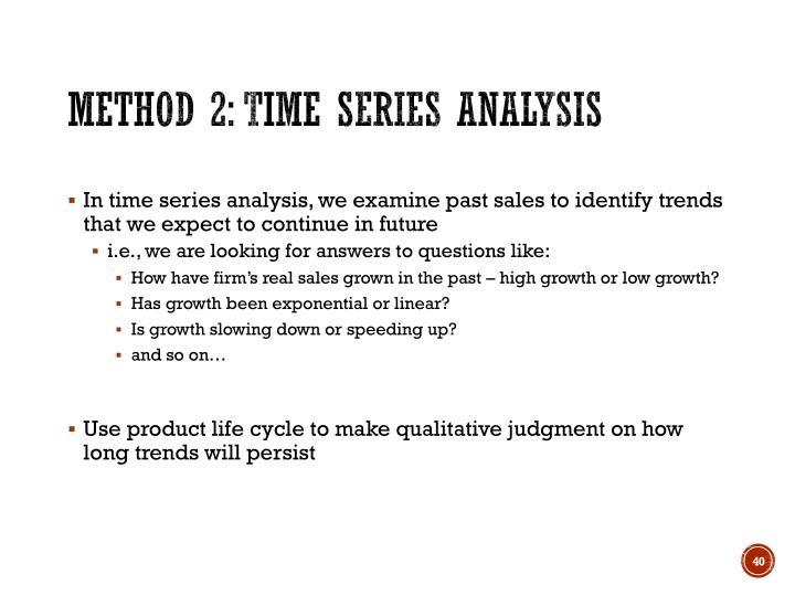 Method 2: Time series analysis