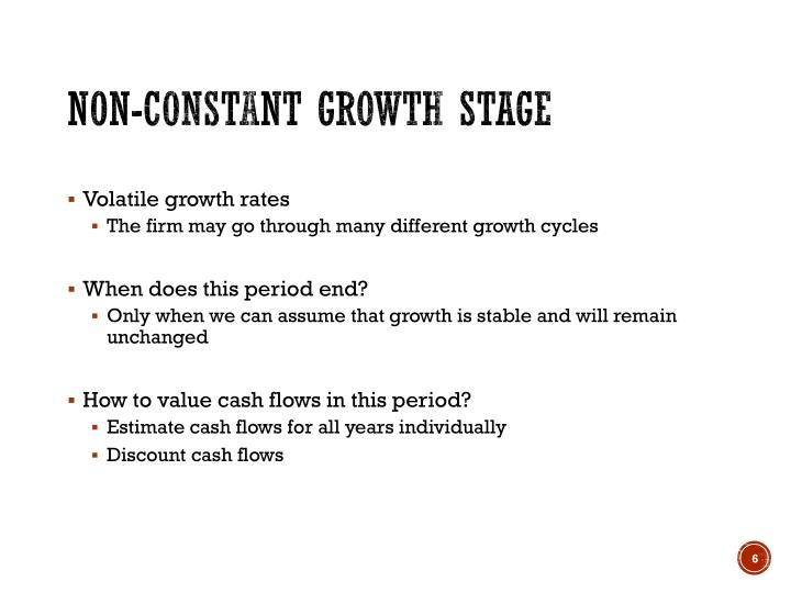 Non-constant growth stage