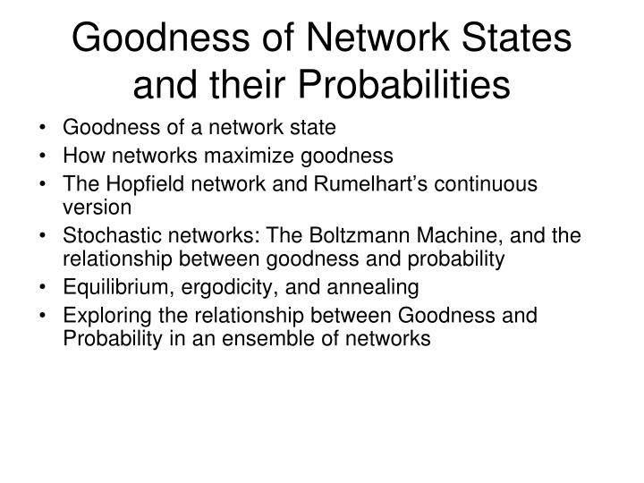 Goodness of Network States and their Probabilities