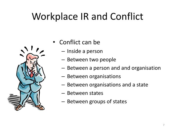 Workplace IR and Conflict