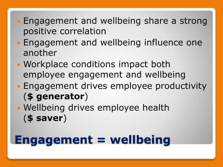 Engagement and wellbeing share a strong positive correlation