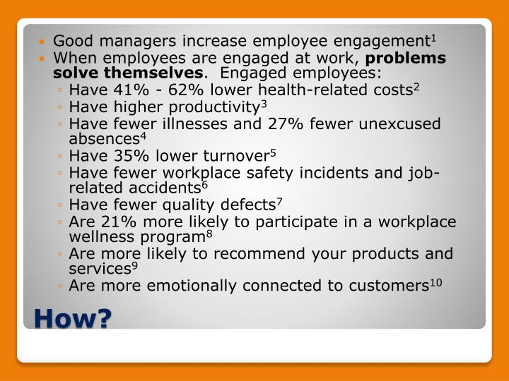 Good managers increase employee engagement