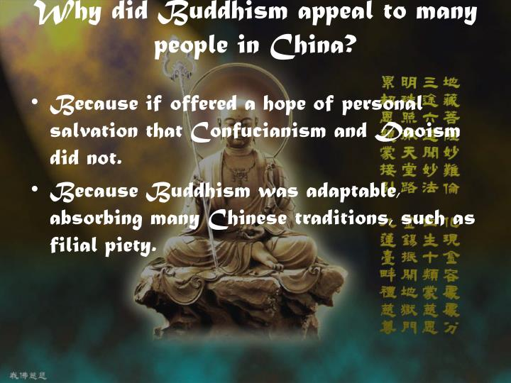 Why did Buddhism appeal to many people in China?