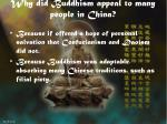 why did buddhism appeal to many people in china