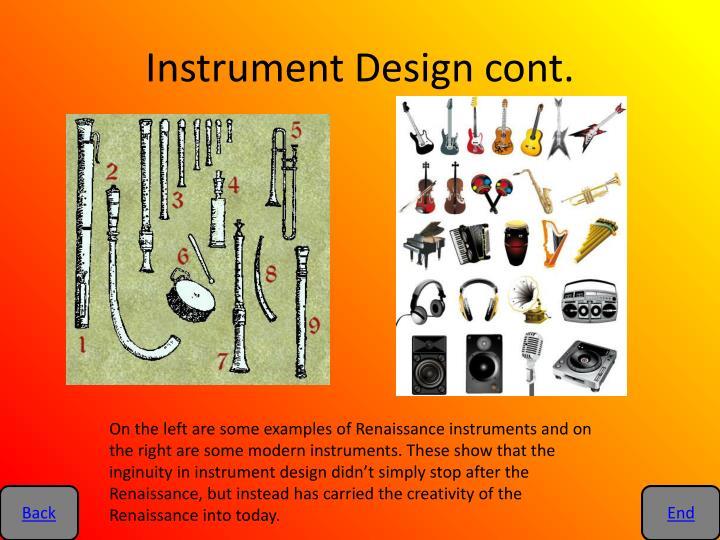 Instrument Design cont.
