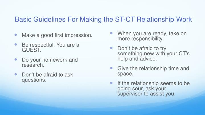 Basic Guidelines For Making the ST-CT Relationship Work