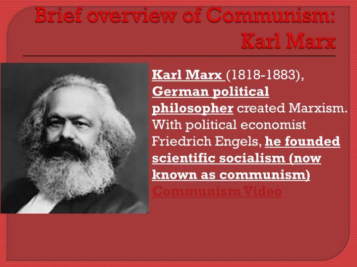 Brief overview of Communism: