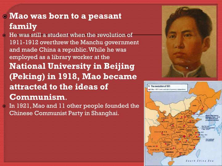 Mao was born to a peasant family