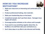how do you increase motivation