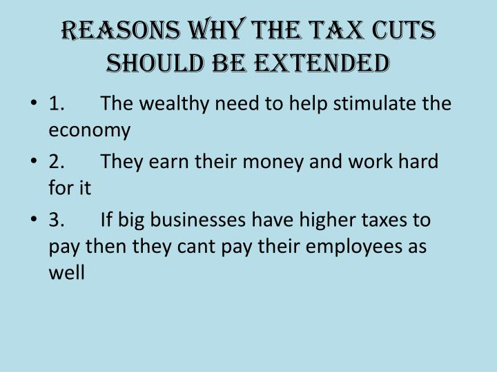 Reasons why the tax cuts should be extended