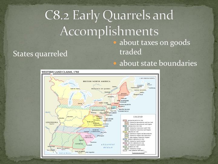 C8.2 Early Quarrels and Accomplishments