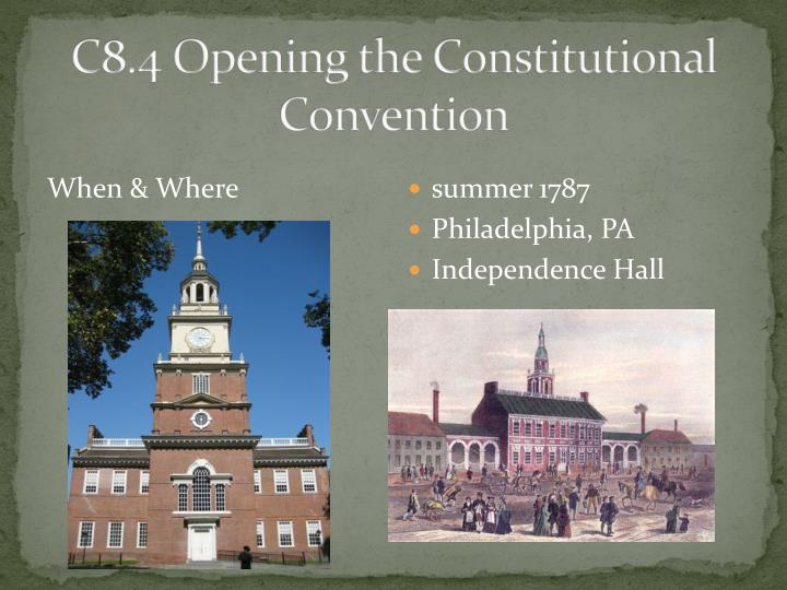 C8.4 Opening the Constitutional Convention